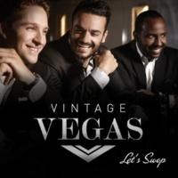 Vintage Vegas & Vintage Vegas This Love