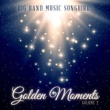 Various Artists Big Band Music Songbirds: Golden Moments, Vol. 2