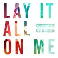 Rudimental Lay It All On Me (feat. Ed Sheeran)