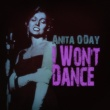 Anita O'day I Won't Dance