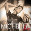 Michelle Die Ultimative Best Of - Live