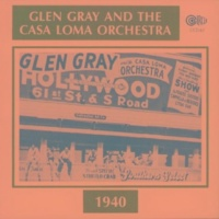 Glen Gray&The Casa Loma Orchestra/Kenny Sargent Watching the Clock