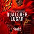 Strike/Alexandre Carlo Qualquer Lugar