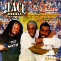 2Face Idibia Feat. Featuring Kunle/Black Face/Natives and Lil Seal/Beenie man and Reggie Rockstone,Free Style,Kunle African Queen (Jazz Version)