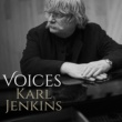 Karl Jenkins Voices