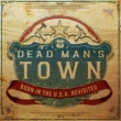 Various Dead Man's Town: Born in the U.S.A. Revisited
