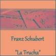 "Various Artists Franz Schubert - ""La Trucha"""