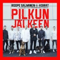 Roope Salminen & Koirat Pilkun jälkeen