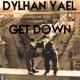 Dylhan Yael & Dylhan Yael Get Down (Original Mix)