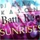 DJ Krazy Kason and Batti Rey Sunrises