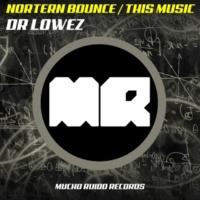 Dr. Lowez & Dr. Lowez This Music (Original Mix)