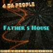 4 Da People Father's House