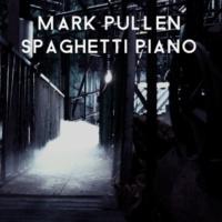 Mark Pullen Spaghetti Piano