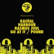 Kasual, Harbour, Rasmus Juul Go At It / Pound