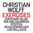 Various Artists Christian Wolff: Exercises (1973-75)