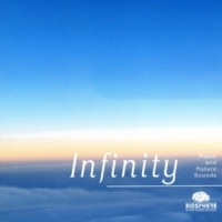 Biosphere: Nature Sounds & Music Infinity (L'Infini)