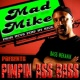 Mad Mike&Bass Mekanik Drop It Down Low