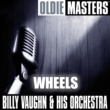 Billy Vaughn and His Orchestra Oldies Masters: Wheels