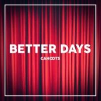 Cahoots Better Days