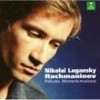 Nikolai Lugansky Rachmaninov : 6 moments musicaux Op.16