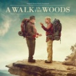 Various Artists A Walk In The Woods [Original Motion Picture Soundtrack]