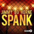 """Jimmy """"Bo"""" Horne Spank"""