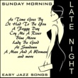 Various Artists Late Night Sunday Morning Easy Jazz Songs
