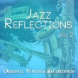 Various Artists Jazz Reflections - Original Vintage Recordings, Vol. 2