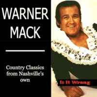 Warner Mack Is It Wrong (For Loving You)