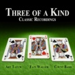 Art Tatum,Fats Waller&Count Basie Three of a Kind - Classic Recordings
