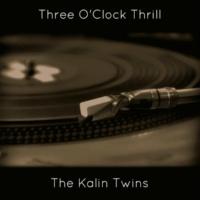 The Kalin Twins Three O'clock Thrill