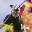 MAN WITH A MISSION Raise your flag (TV size)