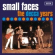 Small Faces The Decca Years 1965 - 1967