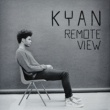 Kyan Remote View