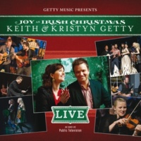 Keith & Kristyn Getty A Mother's Prayer [Live]