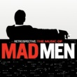 Various Artists Retrospective: The Music Of Mad Men [Original Series Soundtrack]