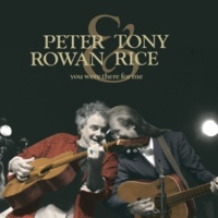 Peter Rowan/Tony Rice Come Back To Old Santa Fé