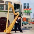 The Stanley Johnson Orchestra Have Harp Can't Travel