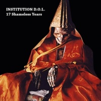 Institution D.O.L. The Last Rearing Up