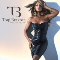 Toni Braxton Make My Heart [Aqua Diva Radio Edit]