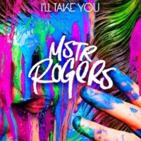 MSTR ROGERS I'll Take You