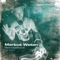 Markus Wesen & Markus Wesen Loslassen