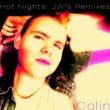 Colin Hot Nights (JW's Remixes)