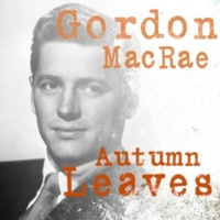 Gordon MacRae Spring Is Here