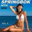 Springbok Springbok Hits 1974 - Vol 5
