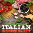 101 Strings Orchestra Music for an Italian Dinner Party