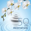 Various Artists 50 Tracks for Meditation - Affirmation and Music to Heal Your Body Mind & Soul