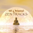 Music for Deep Relaxation Meditation Academy 50 Oriental Zen Tracks - Instrumental Asian, Indian, Chinese & Japanese Music for Meditation, Relaxation, Spa & Sleep