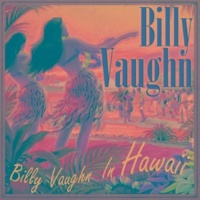Billy Vaughn Hawaiian War Chant