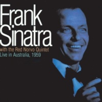 Frank Sinatra & Red Norvo Quintet I Get a Kick Out of You